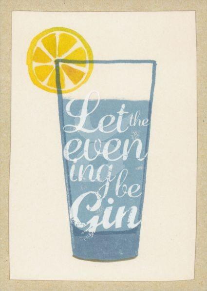 Let The Evening Be Gin Kunstkarte