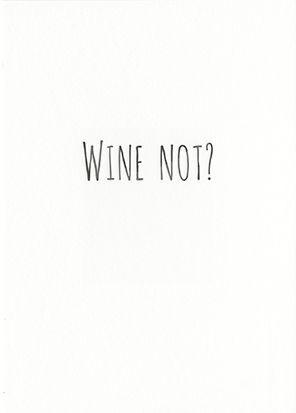 Wine Not? Kunstkarte