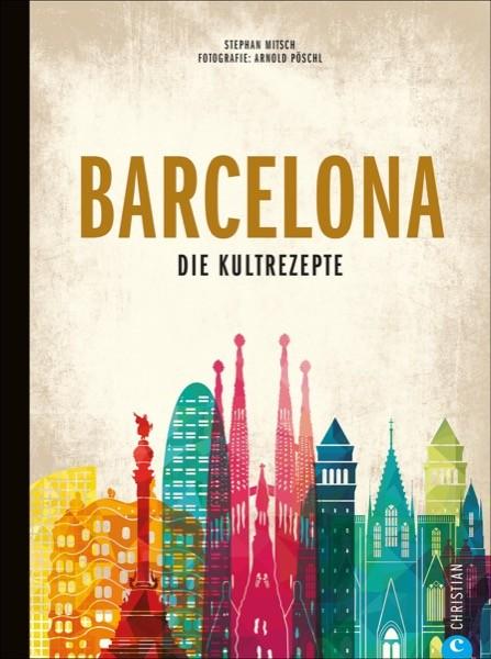 Barcelona - Die Kultrezepte